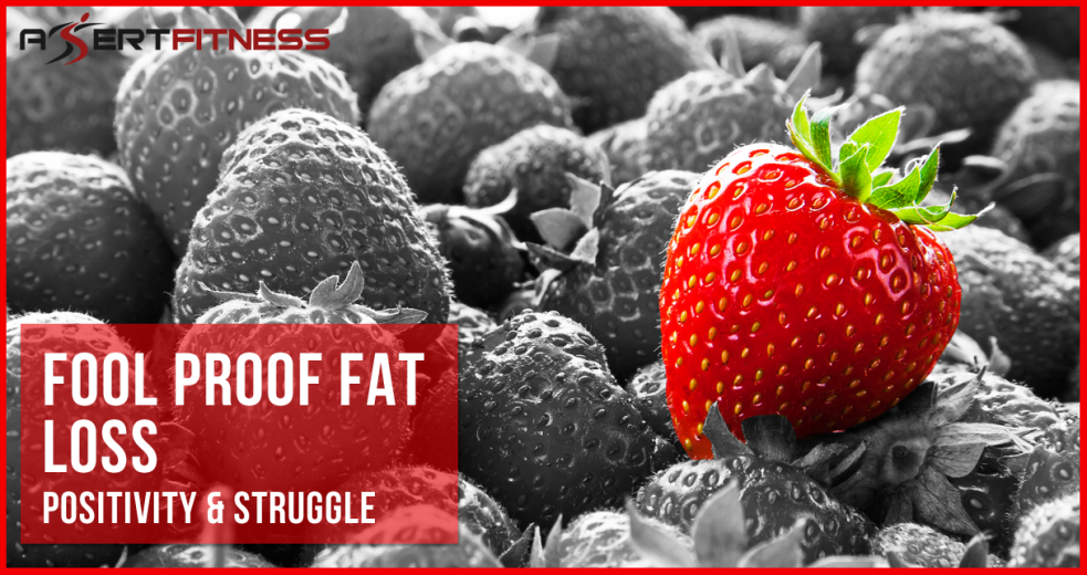 Fool proof fat loss